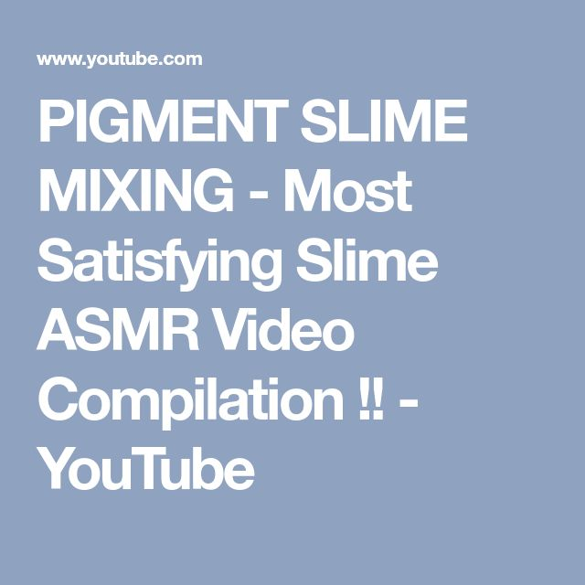 PIGMENT SLIME MIXING - Most Satisfying Slime ASMR Video Compilation !! - YouTube