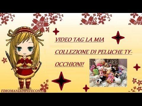 VIDEO TAG: La mia(piu' o meno)collezione di peluche ty-occhioni(Con la m...