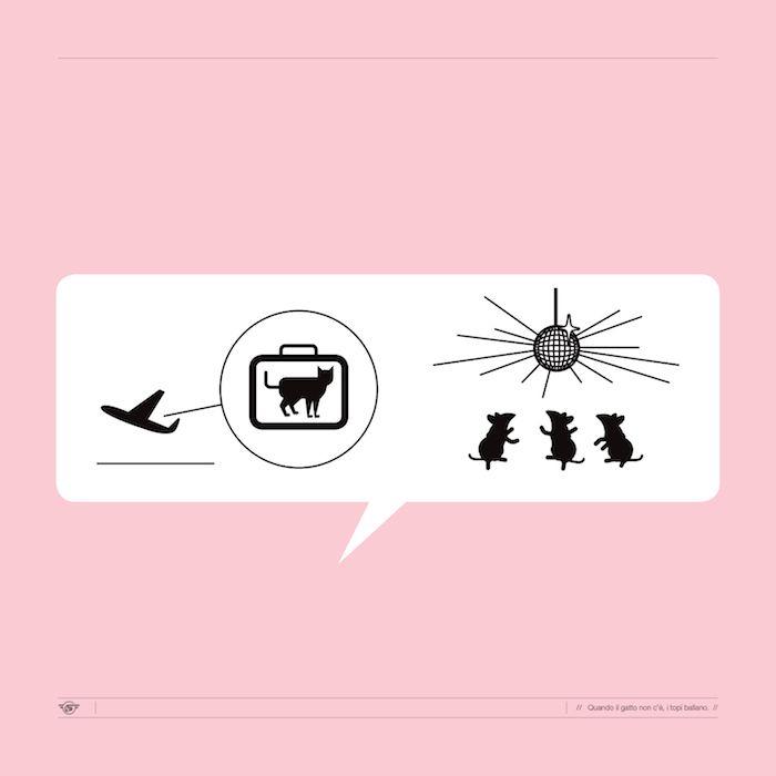 Quando il gatto non c'è i topi ballano   Proverbi e modi di dire italiani tradotti in disegnini - Il Post