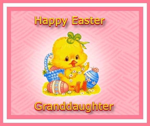 Happy Easter To My Granddaughter