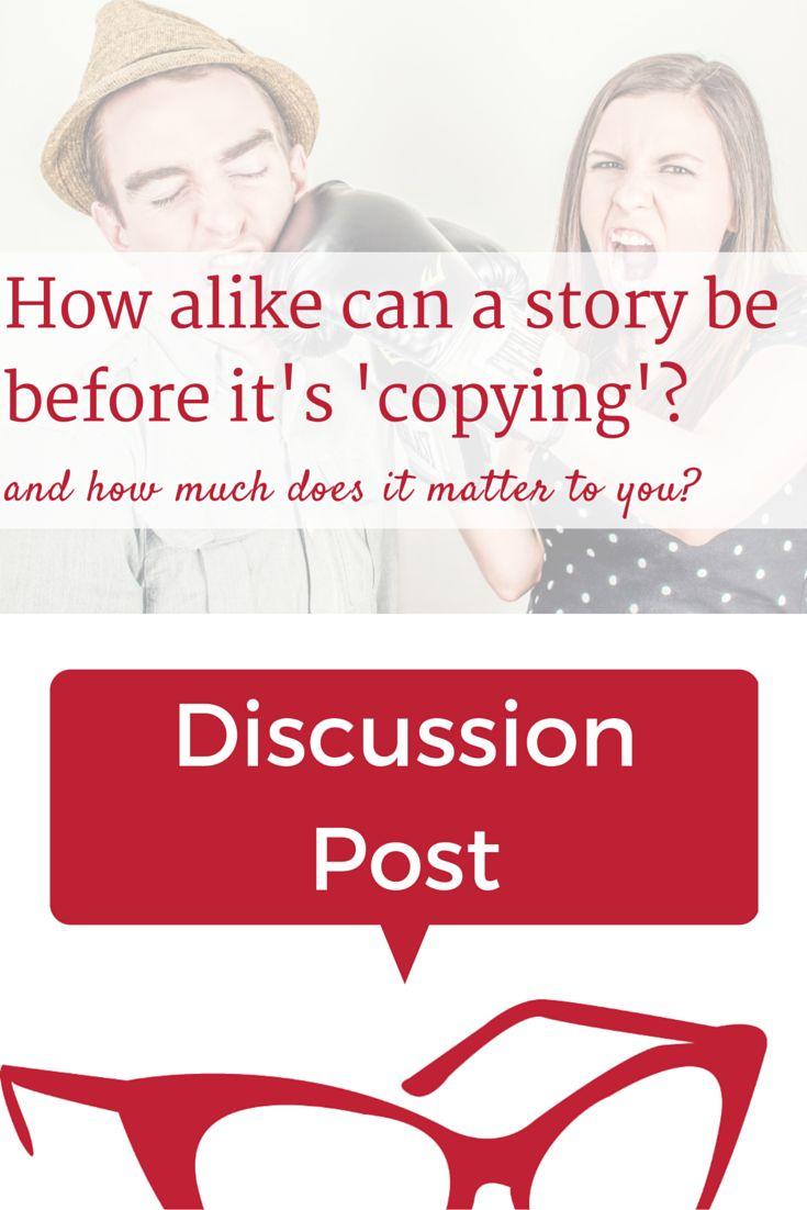 How alike can a story be before it's 'copying'? Join the discussion about similarities between books and cases where one author may 'borrow' a bit too much