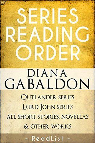 The Outlander Series in Order | Diana Gabaldon Series Reading Order: Outlander Series, Lord John Grey ...