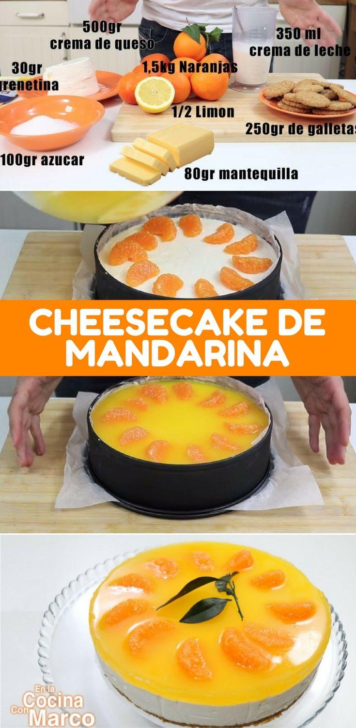 Cheesecake de mandarina, una tarta de queso fácil y sin horno...