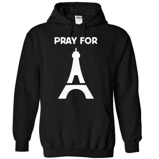 Pray for Paris T Shirts, Hoodies, Sweatshirts. CHECK PRICE ==► https://www.sunfrog.com/LifeStyle/Pray-for-Paris-2936-Black-Hoodie.html?41382