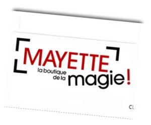 Mayette - La boutique de la magie FRANCE