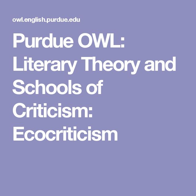 Purdue OWL: Literary Theory and Schools of Criticism: Ecocriticism