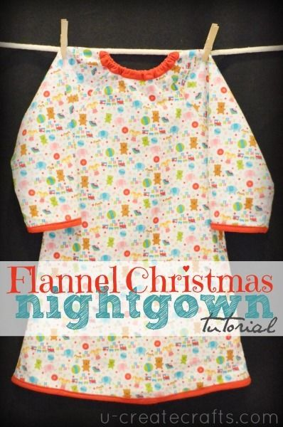 Riley Blake Flannel Nightgown Tutorial u-createcrafts.com - I'm thinking a cute Christmas