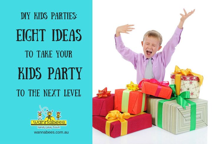 DIY Kids Parties - Ideas To Take Kids Party To Next Level. Article: http://wannabees.com.au/diy-kids-parties-eight-ideas-kids-party-next-level/