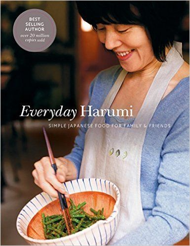 Everyday Harumi: Simple Japanese food for family and friends: Amazon.co.uk: Harumi Kurihara: 9781840915303: Books