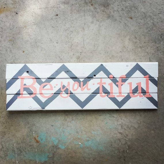 Pallet Wood BeYOUtiful Chevron Sign. Coral and Grey via Etsy