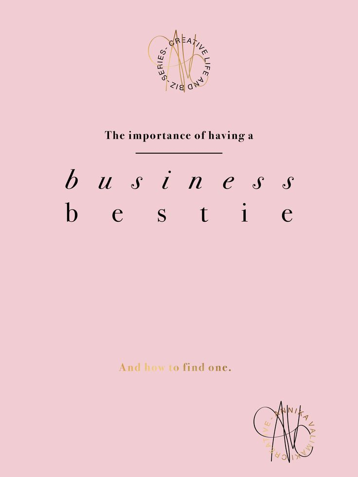 The importance of having a business bestie – and how to find one! www.annikavalimaki.com
