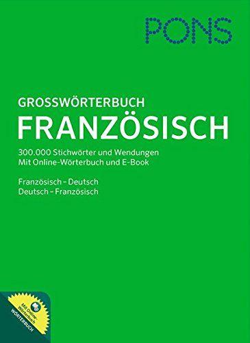 PONS grosswörterbuch Französisch : Französisch - Deutsch / Deutsch - Französisch | 410.01 DICO