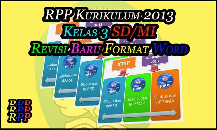 RPP Kurikulum 2013 Kelas 3 SD / MI Revisi Baru Format Word (DOC)