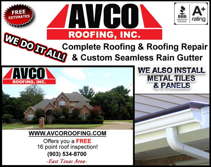 Tyler, Texas: Www.avcoroofing.com Let Us Give You A FREE ESTIMATE
