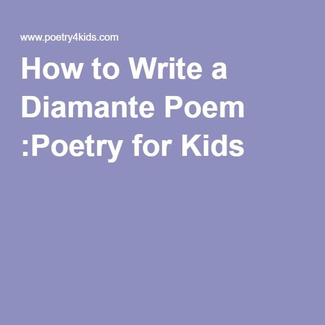 How to Write a Diamante Poem :Poetry for Kids