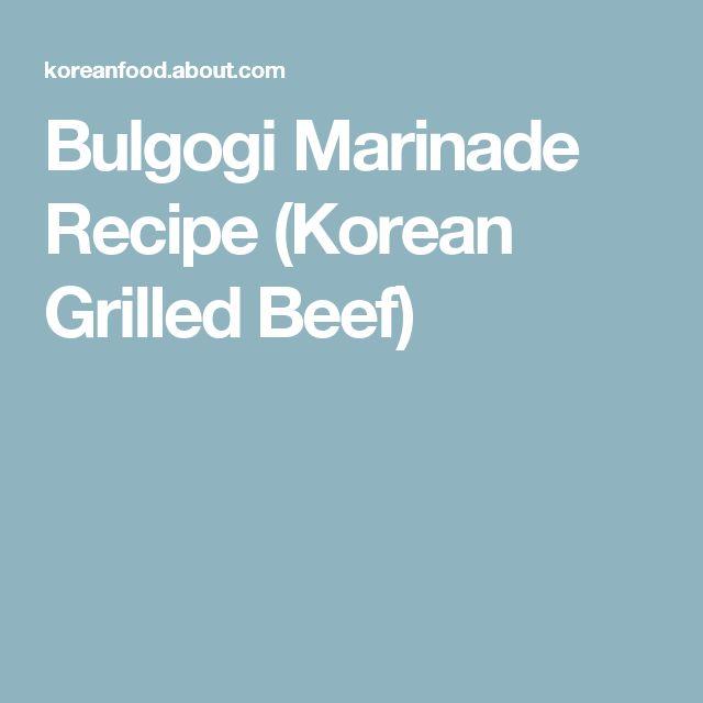 Bulgogi Marinade Recipe (Korean Grilled Beef)