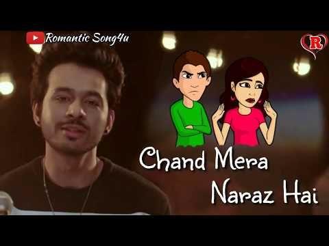 Chand Mera Naraz Hai   Tony Kakkar   Whatsapp Status Video ...