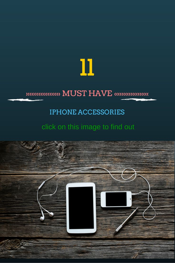 These Are The Top 11 iPhone Accessories That You Must Have.