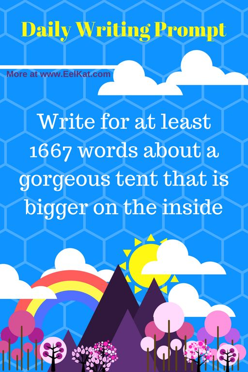 Daily Writing Prompt: A Gorgeous tent that is bigger on the inside... : FantasyWritersPrompts