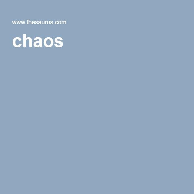 chaos synonym