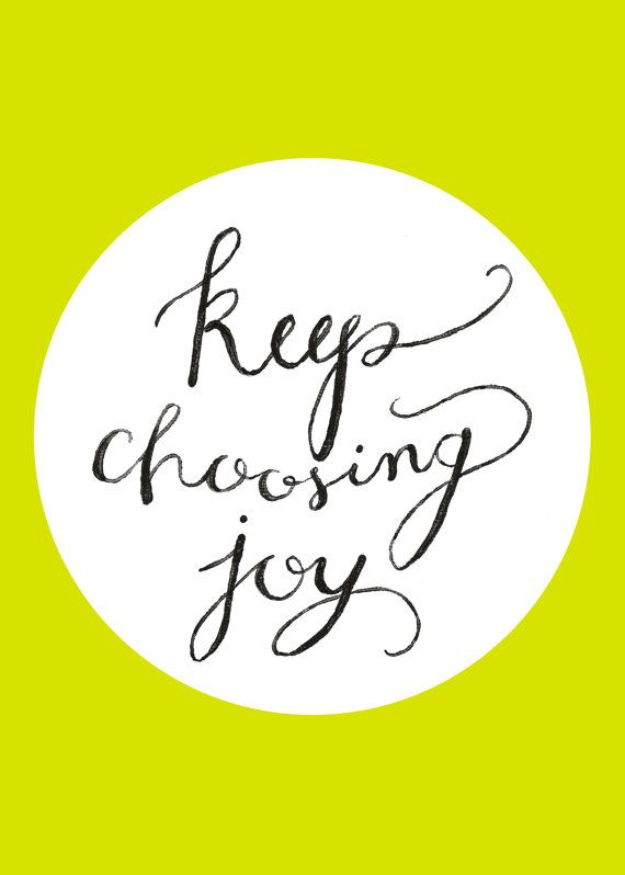 ALWAYS choose joy! Plectron, Choo Joy,  Plectrum, Mornings Inspiration, Choose Joy, Pick, Joy Quotes, Living, Inspiration Quotes