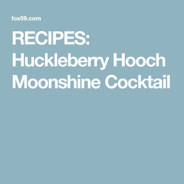 RECIPES: Huckleberry Hooch Moonshine Cocktail