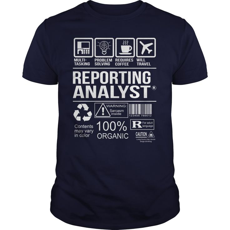 Awesome Shirt For Reporting Analyst T-Shirts, Hoodies. VIEW DETAIL ==► https://www.sunfrog.com/LifeStyle/Awesome-Shirt-For-Reporting-Analyst-Navy-Blue-Guys.html?id=41382