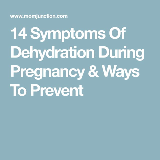 14 Symptoms Of Dehydration During Pregnancy & Ways To Prevent