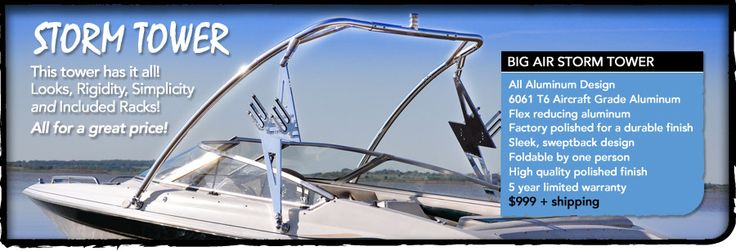 Big Air Storm wakeboard tower // boat tower // universal wakeboard tower // wakeboard towers for sale // boat wakeboard tower // boat towers for sale // cheap wakeboard tower // folding wakeboard tower // collapsible wakeboard tower // aluminum wakeboard tower //