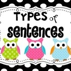 Types of sentencesOwls Posters, Types Of Sentence, Sentence Posters, Sentence Classroomdesign, Sentence Classroom Design, Writing Ideas, Cc Ideas, Sentence Owls, Posters Owls