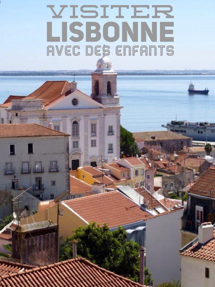 Nos vacances à Lisbonne avec nos enfants. Que visiter en famille ? #Portugal