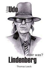 Uns Udo Lindenberg – oder was? - Thomas Loeck: Eigentlich sollte diese #Biografie über eines der bekanntesten #Musiker der deutschen Nachkriegsgeschichte werden, aber keine Abrechnung mit Udo Lindenberg. Leider sollte es anders kommen, wie die Recherchen über den Mann aus Gronau zeigten... http://www.epubli.de/shop/buch/Uns-Udo-Lindenberg-%E2%80%93-oder-was-Thomas-Loeck-9783844271263/32913