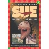 A Dinosaur Named Sue:  The Find of the Century (Hello Reader!, Level 4) (Scholastic Reader Level 3) (Paperback)By Fay Robinson