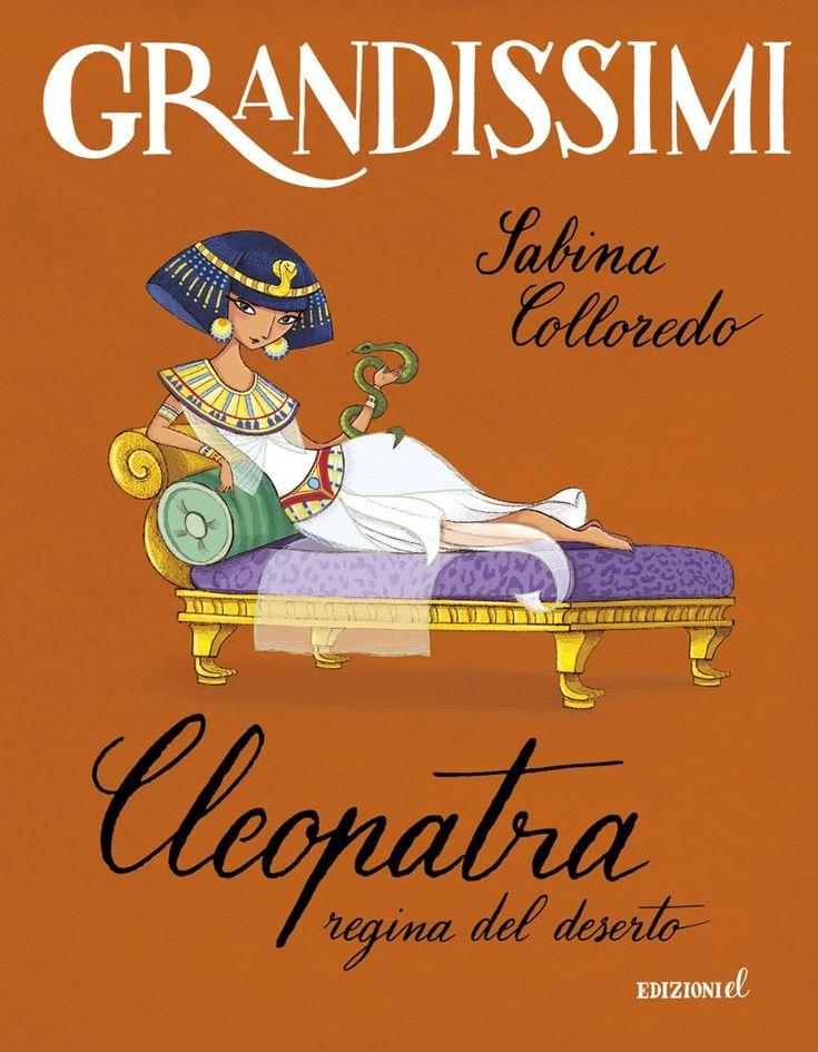 """""""Cleopatra, regina del deserto"""" Sabina Colloredo (EL)"""