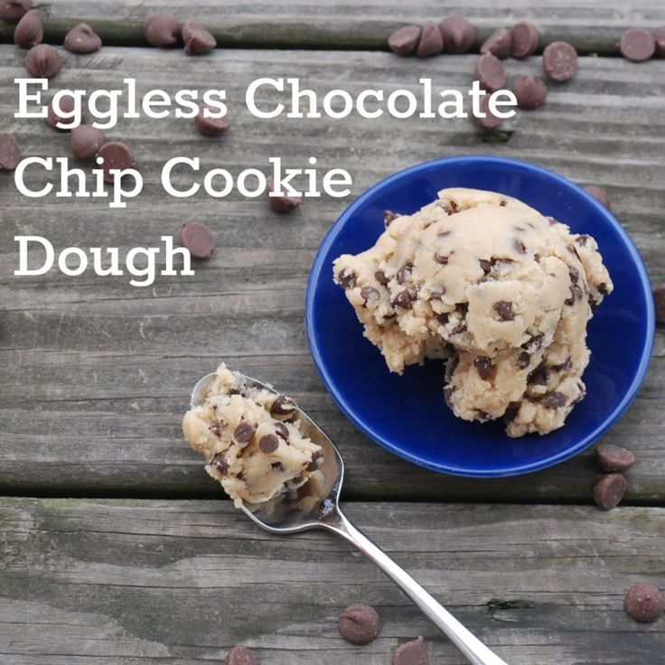 Eggless Chocolate Chip Cookie Dough -- mix into ice cream, dip in ...