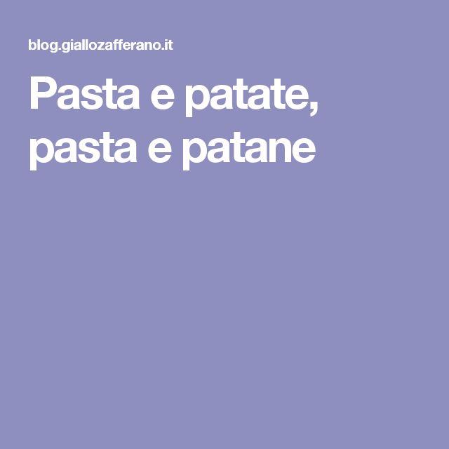 Pasta e patate, pasta e patane