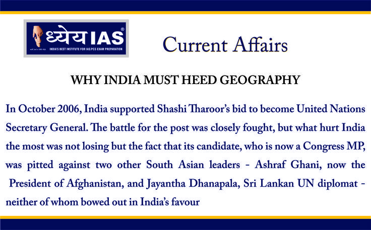 #DhyeyaIAS #IAS #Dhyeya #UPSC #Current_Affairs For More details: http://dhyeyaias.com/?current-affairs=india-must-heed-geography