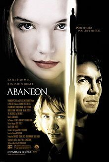Abandon is a 2002 American thriller film released by Paramount Pictures and Touchstone Pictures. It was written and directed by Stephen Gaghan, starring Katie Holmes as a college student whose boyfriend (Charlie Hunnam) disappeared two years previously. Despite being set at an American university, much of the movie was filmed in Canada at McGill University's McConnell Hall.