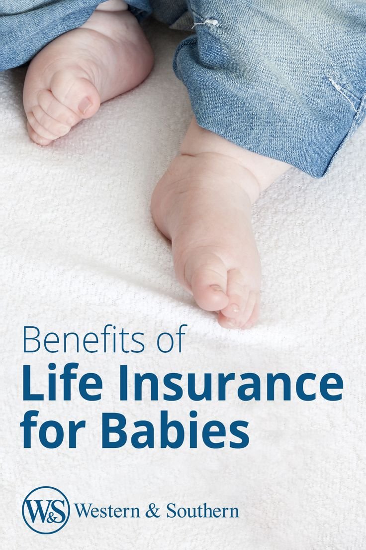 Reasons to get life insurance for your baby. Life