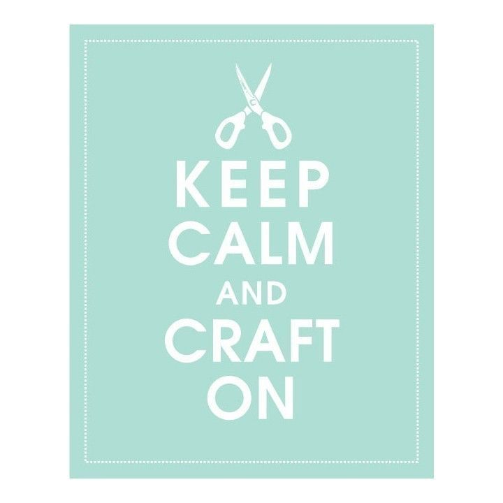 Keep Calm and Craft On, 8x10 Print-(DUCK EGG) Buy 3 and get 1 FREE by KeepCalmShop on Etsy https://www.etsy.com/transaction/68053547
