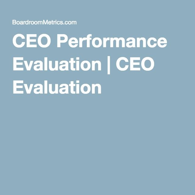 CEO Performance Evaluation CEO Evaluation http\/\/www - performance evaluation