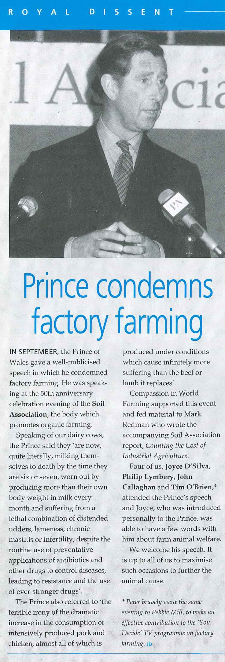 Prince Charles speaks out against factory farming, 1996.