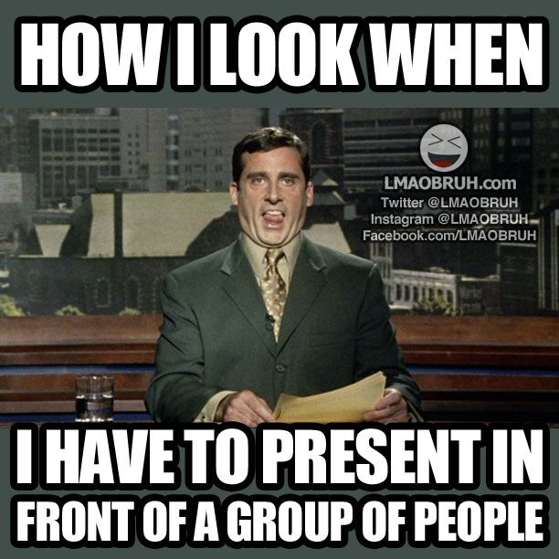 Never fails... How I look when I present in front of a group of people. | LMAOBRUH - Urban Based Humor Entertainment Website. | Annoyances | Awkwardness