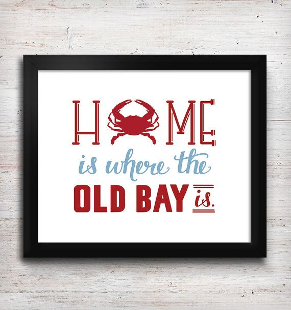 Home is where the Old Bay is. Us Chesapeake Bay dwellers know one thing is for sure, it isnt Maryland without Old Bay. This hand-lettered 5 x 7