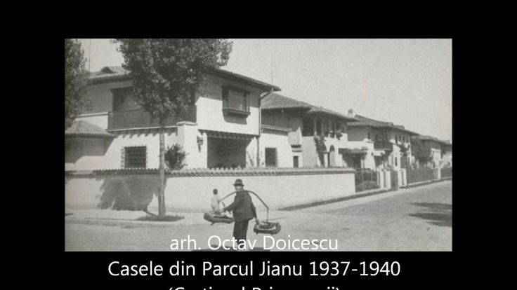 Arh. Octav Doicescu (1902-1981) - Casele din Parcul Jianu