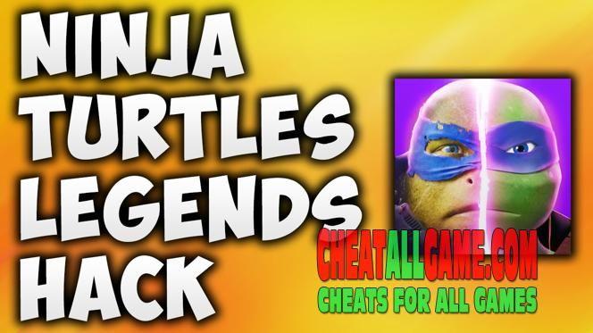 Ninja Turtles Legends Hack 2019 The Best Hack Tool To Get Free