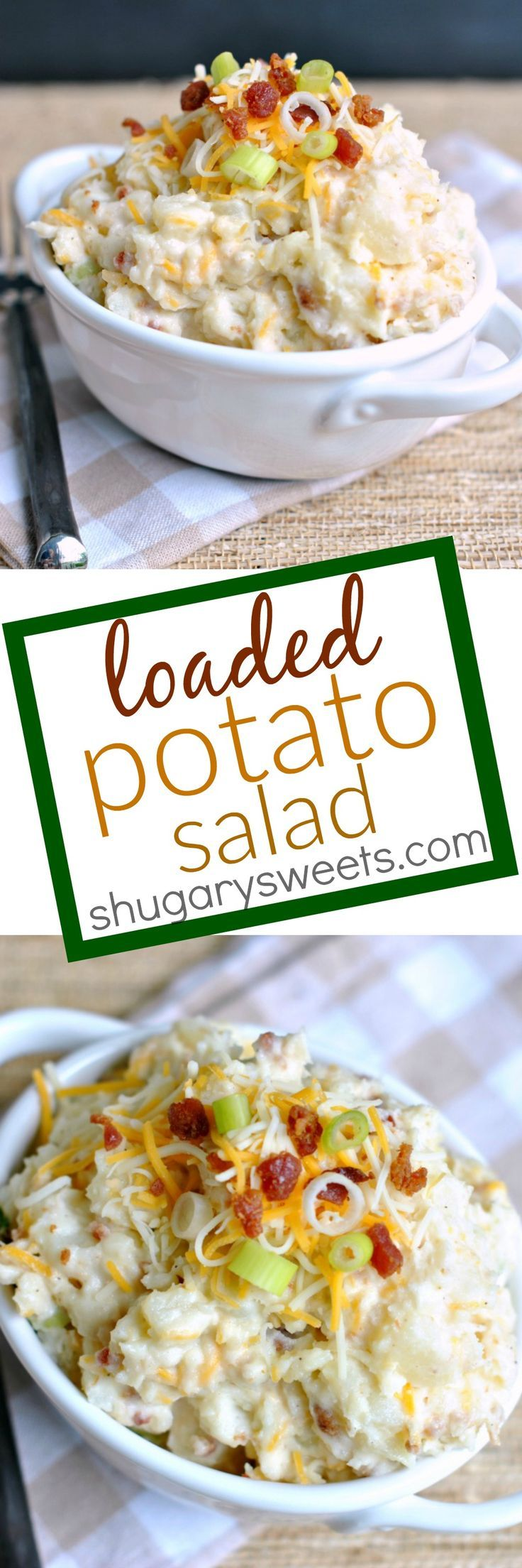 Loaded Potato Salad: easy potato salad recipe packed with your favorite toppings: cheese, bacon and onion!