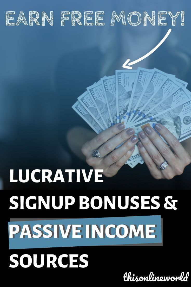 Earn Free Money Lucrative Signup Bonuses Passive Income Sources Earn Free Money Passive Income Sources Passive Income