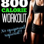 The 800 Calorie Burn Workout – No equipment needed! | Tone and Tighten