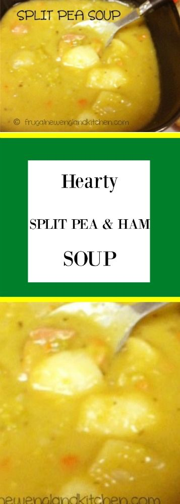 Hearty Authentic French Canadian Split Pea Soup with Ham Recipe
